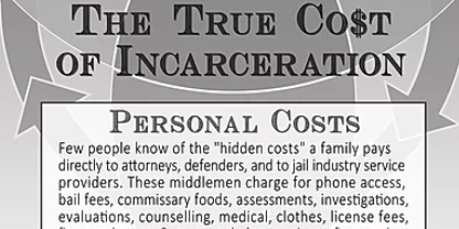 True Costs of Incarceration