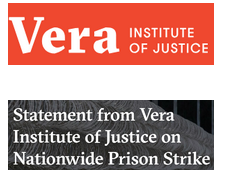 Vera Institute of Justice on Prison Strike