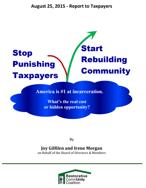 Stop Punishing Taxpayers, Start Rebuilding Community Report
